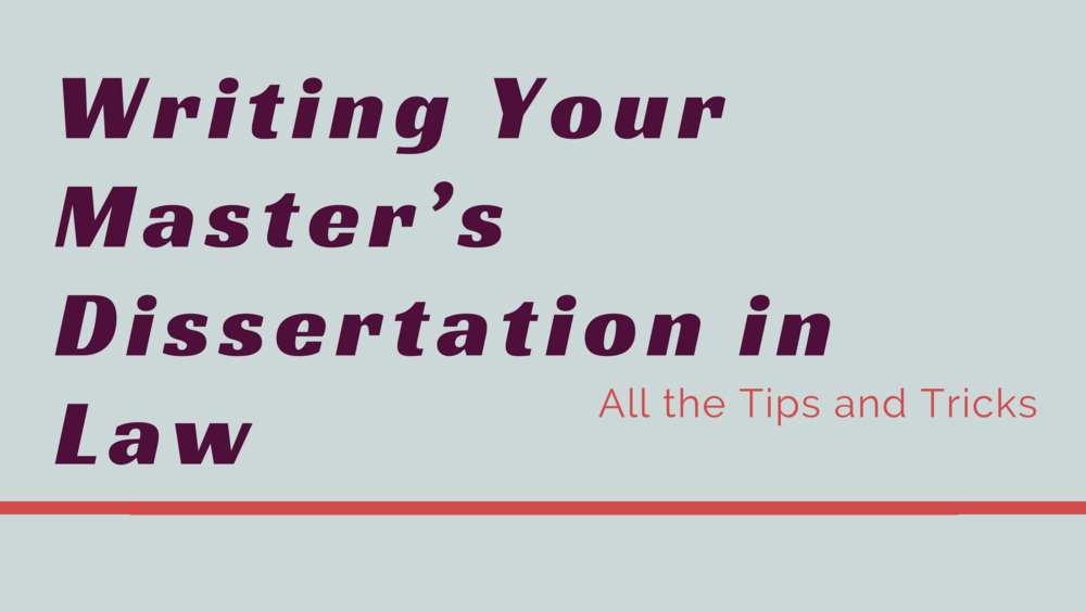 Content writing your master s dissertation in law